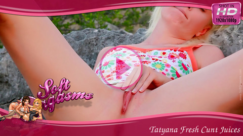 Tatyana Fresh Cunt Juices - Play FREE Preview Video!